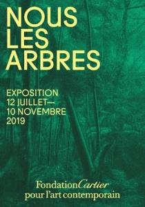 Affiche de l'exposition Nous les arbres à la Fondation Cartier